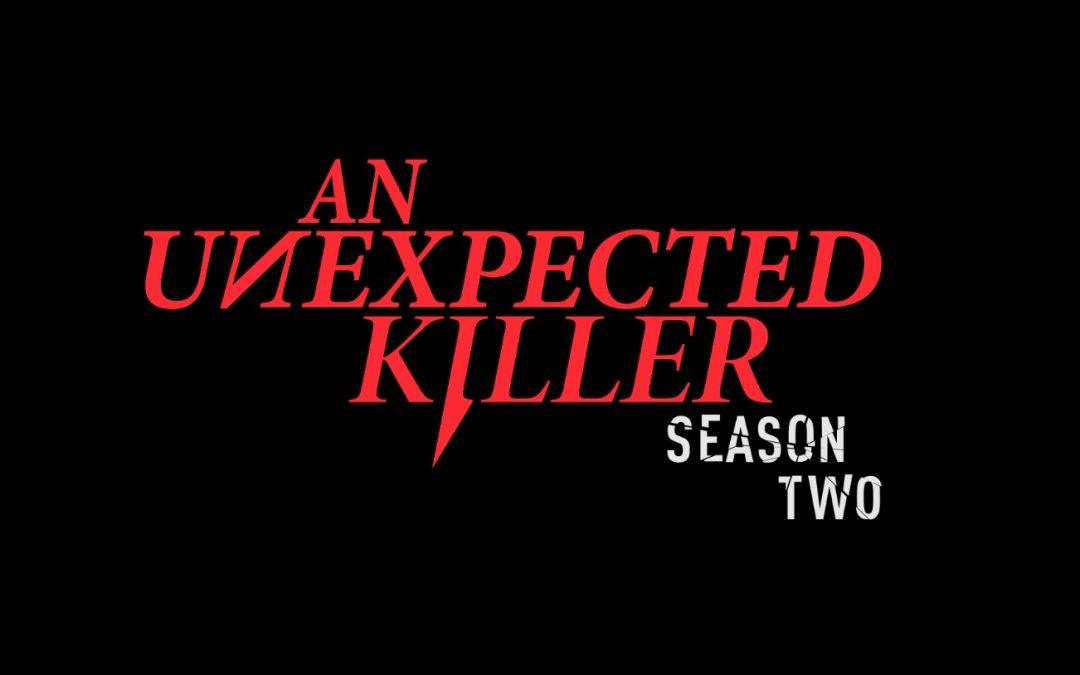 """An Unexpected Killer: Season 2, Episode 2 """"Unseen Assassin"""""""